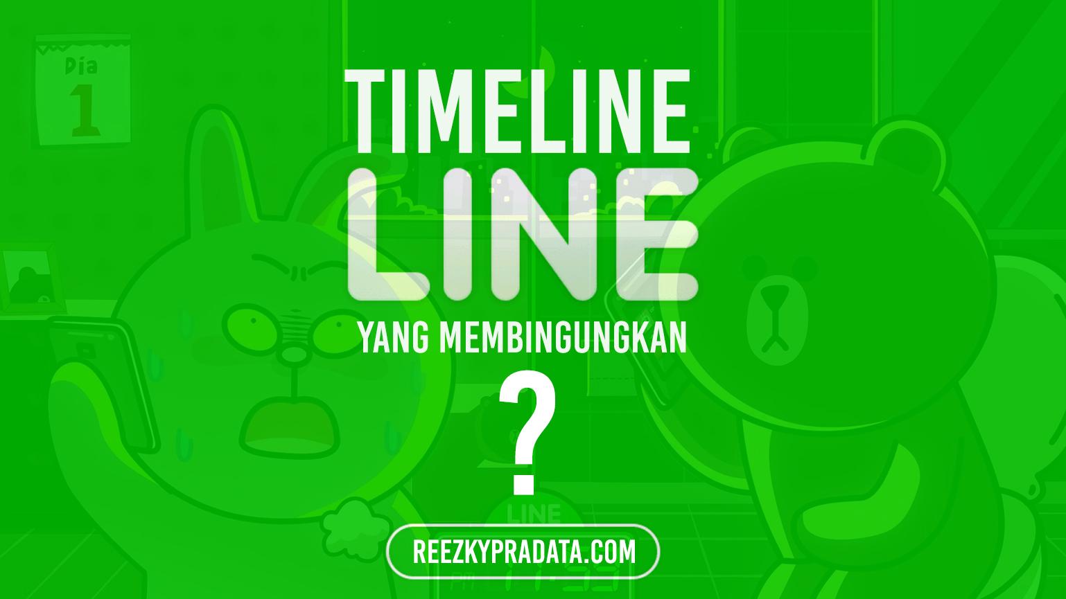 Timeline LINE yang Membingungkan
