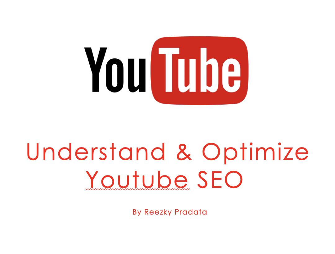 Understand & Optimize Youtube SEO