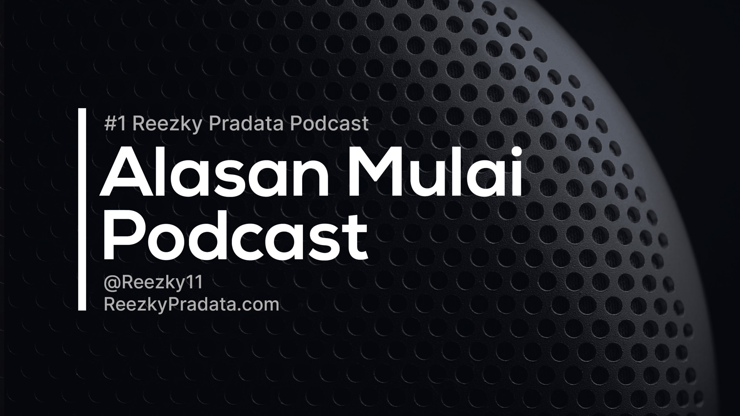 #1 Alasan Mulai Podcast